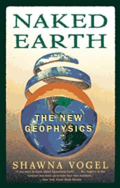Naked Earth: The New Geophysics 9780452271623