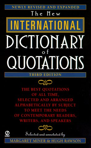 New International Dictionary of Quotations, 3rd Edition 9780451199638