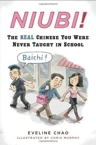 Niubi!: The Real Chinese You Were Never Taught in School 9780452295568