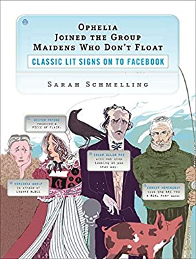 Ophelia Joined the Group Maidens Who Don't Float: Classic Lit Signs on to Facebook
