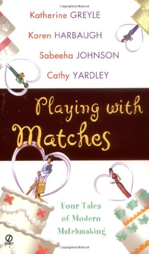 Playing with Matches 9780451208309