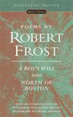 Poems by Robert Frost: A Boy's Will and North of Boston 9780451527875