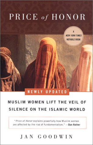 Price of Honor: Muslim Women Lift the Veil of Silence on the Islamic World 9780452283770