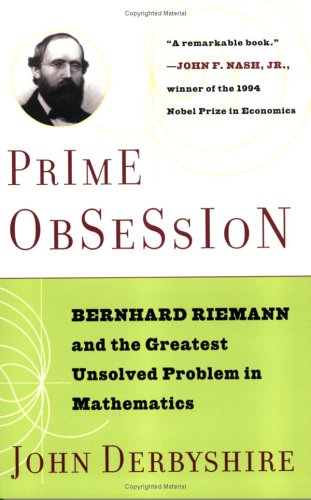 Prime Obsession: Berhhard Riemann and the Greatest Unsolved Problem in Mathematics 9780452285255