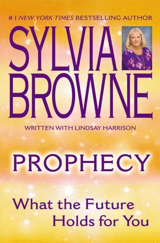 Prophecy: What the Future Holds for You 9780451215208