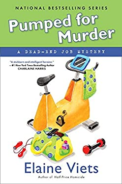 Pumped for Murder: A Dead-End Job Mystery 9780451233202