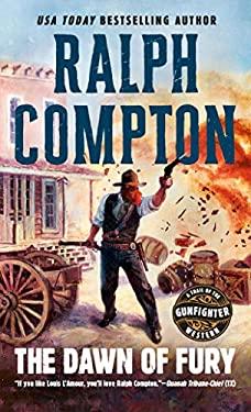 Ralph Compton the Dawn of Fury 9780451186317