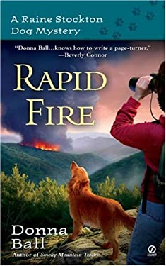 Rapid Fire: A Raine Stockton Dog Mystery