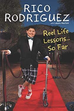 Reel Life Lessons...So Far