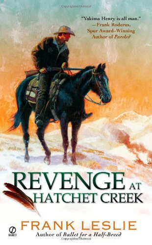 Revenge at Hatchet Creek 9780451233615