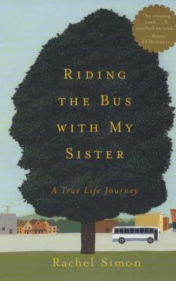 Riding the Bus with My Sister: A True Life Journey 9780452284555