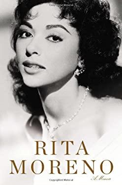 Rita Moreno: A Memoir 9780451416377
