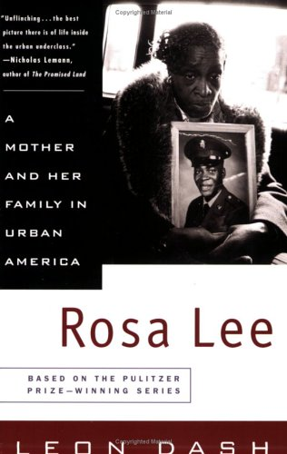 Rosa Lee: A Mother and Her Family in Urban America 9780452278967