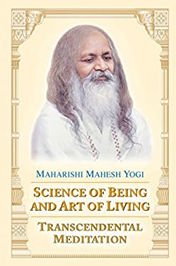 Science of Being and Art of Living: Transcendental Meditation 9780452282667