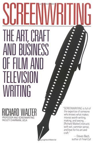 Screenwriting: The Art, Craft, and Business of Film and Television Writing 9780452263475
