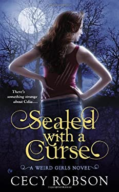 Sealed with a Curse: A Weird Girls Novel 9780451416735