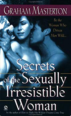 Secrets of the Sexually Irresistible Woman 9780451192677