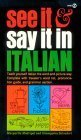 See It and Say It in Italian 9780451168214
