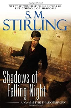 Shadows of Falling Night: A Novel of the Shadowspawn 9780451464514