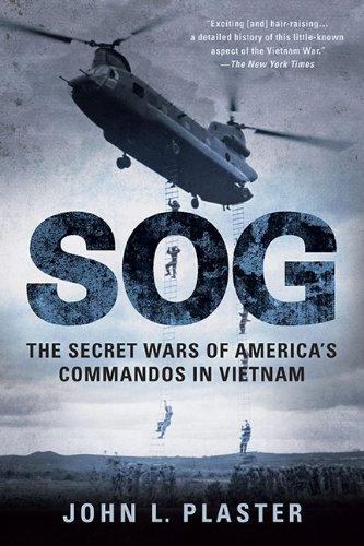 Sog : The Secret Wars of America's Commandos in Vietnam