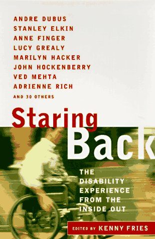 Staring Back: The Disability Experience from the Inside Out 9780452279131