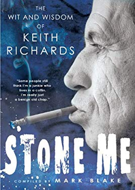 Stone Me: The Wit and Wisdom of Keith Richards 9780451227584