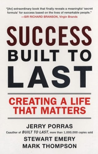 Success Built to Last: Creating a Life That Matters 9780452288706