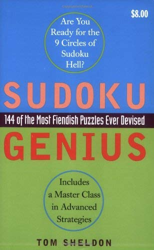 Sudoku Genius: 144 of the Most Fiendish Puzzles Ever Devised 9780452287501