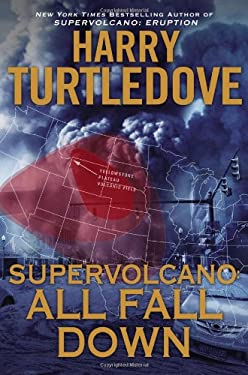Supervolcano: All Fall Down 9780451464811