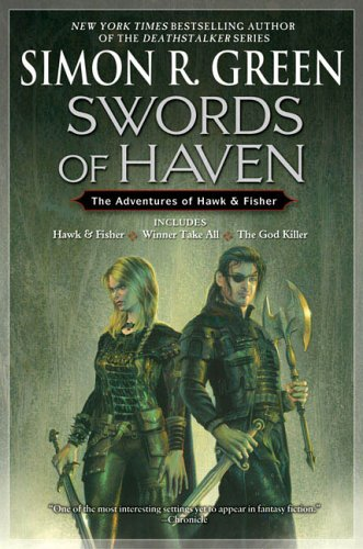 Swords of Haven: The Adventures of Hawk & Fisher 9780451460868
