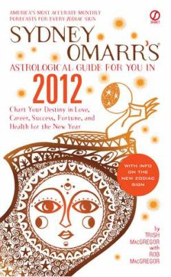 Sydney Omarr's Astrological Guide for You in 2012