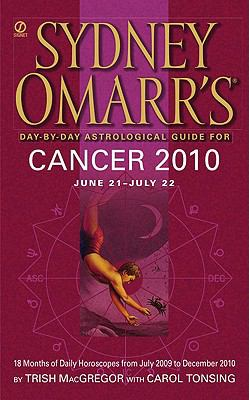Sydney Omarr's Day-By-Day Astrological Guide for Cancer: June 21-July 22