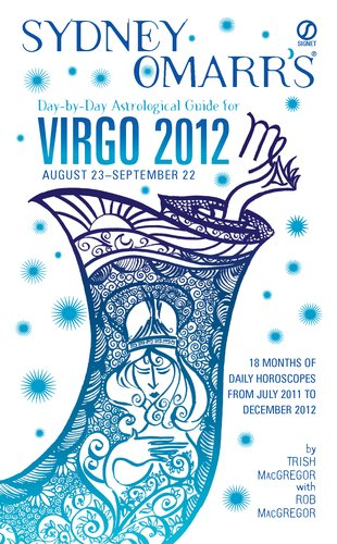 Sydney Omarr's Day-By-Day Astrological Guide for Virgo 2012