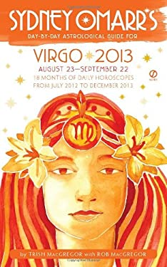 Sydney Omarr's Day-By-Day Astrological Guide: Virgo: August 23-September 22 9780451237248