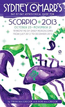 Sydney Omarr's Day-By-Day Astrological Guide for Scorpio: October 23-November 21 9780451237262