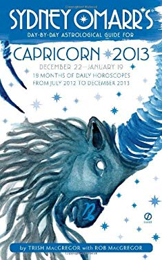 Sydney Omarr's Day-By-Day Astrological Guide for Capricorn: December 22-January 19 9780451237279