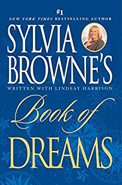 Sylvia Browne's Book of Dreams 9780451220295
