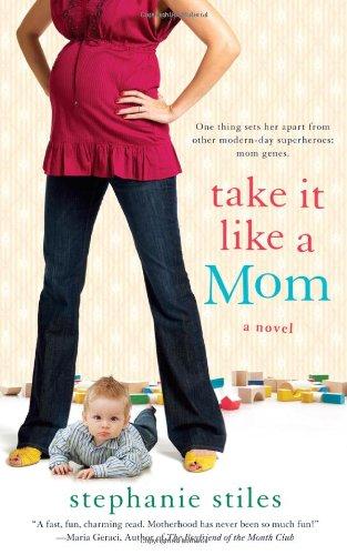 Take It Like a Mom 9780451232540