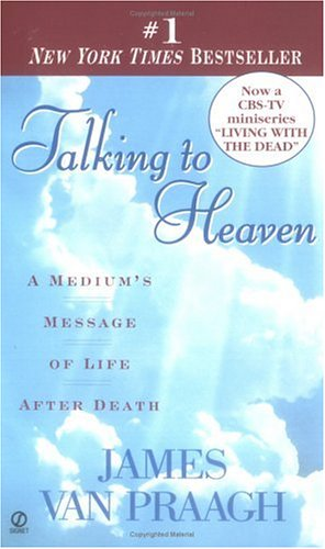 Talking to Heaven: A Medium's Message of Life After Death 9780451191724