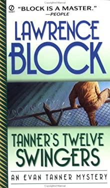 Tanner's Twelve Swingers 9780451198334