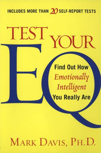 Test Your Eq: Find Out How Emotionally Intelligent You Really Are 9780451215307
