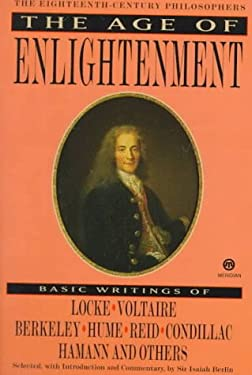 The Age of Enlightenment: The 18th Century Philosophers 9780452009042