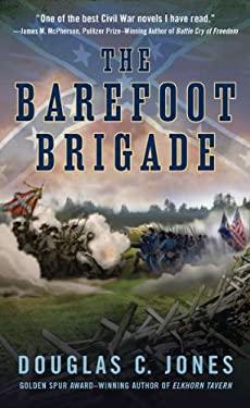 The Barefoot Brigade 9780451232533