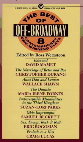 The Best of Off-Broadway: Eight Contemporary Obie-Winning Plays 9780451628657