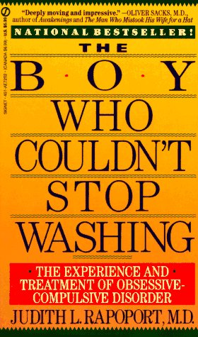 The Boy Who Couldn't Stop Washing: The Experience and Treatment of Obsessive-Compulsive Disorder 9780451172020
