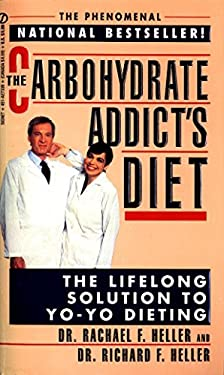 The Carbohydrate Addict's Diet 9780451173393