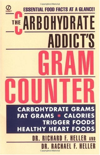 The Carbohydrate Addict's Gram Counter 9780451177179