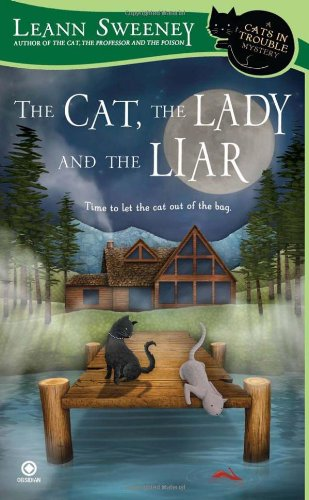 The Cat, the Lady and the Liar 9780451233028