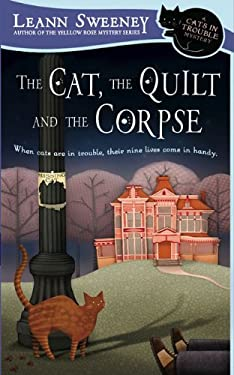 The Cat, the Quilt and the Corpse 9780451225740
