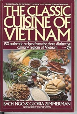 The Classic Cuisine of Vietnam 9780452258334